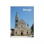 Magnetek Bazilika Marije Pomagaj, Brezje